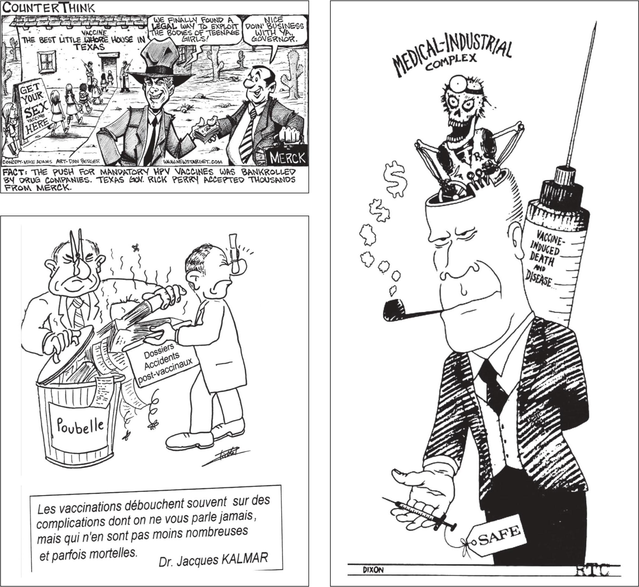 Современные антипрививочные карикатуры: «вакцина против вируса папилломы — путь девочек к свободному сексу», «вакцины–болезни–смерть–прибыль», «иски по поводу поствакцинальных осложнений плохо пахнут».